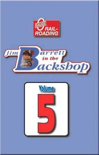 Jim Barrett in the Backshop Volume 5 DVD OGR Publishing V-BS-05