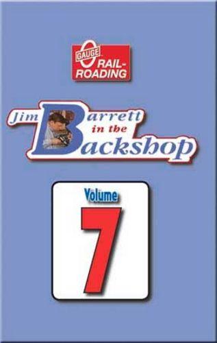 Jim Barrett in the Backshop Volume 7 DVD OGR Publishing V-BS-07