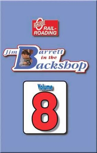 Jim Barrett in the Backshop Volume 8 DVD Train Video OGR Publishing V-BS-08