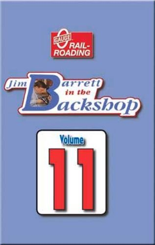 Jim Barrett in the Backshop Volume 11 DVD Train Video OGR Publishing V-BS-11