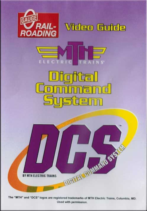 Video Guide to the MTH DIgital Command System DVD OGR Publishing V-DCS-01