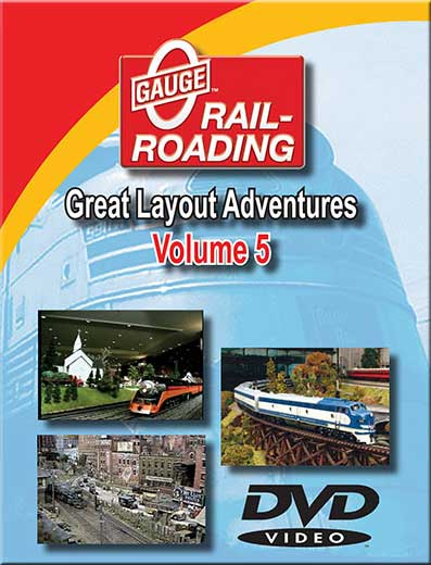 Great Layout Adventures Vol 5 DVD Train Video OGR Publishing V-GLA-5
