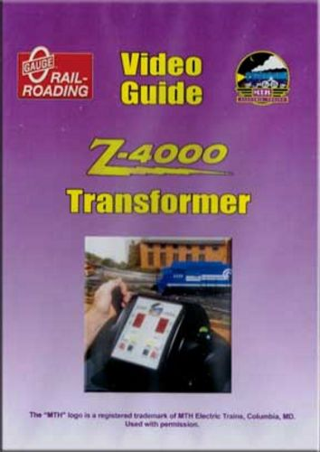 Guide to the MTH Z-4000 Transformer DVD Train Video OGR Publishing V-Z-4000