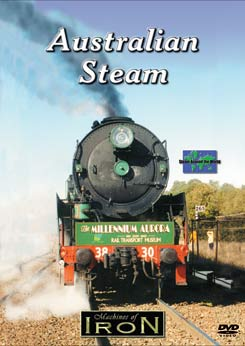 Australian Steam on DVD by Machines of Iron Train Video Machines of Iron OZSDR