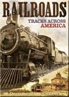 Railroads: Tracks Across America 2 DVD Set 12+ Hours