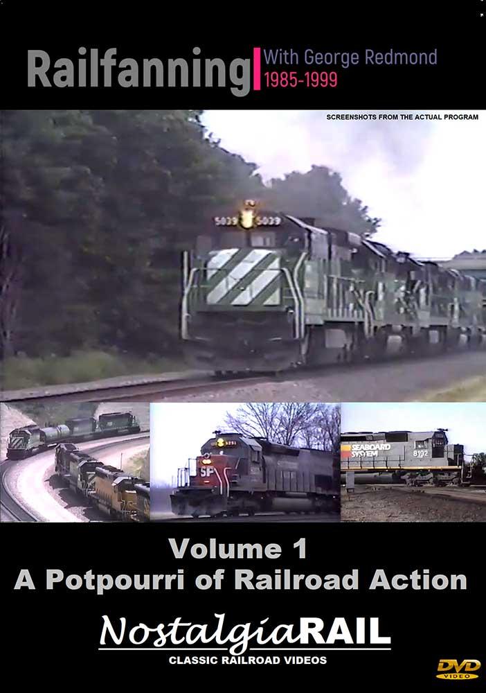 A Potpourri of RR Action - Railfanning with George Redmond 1985-1999 Vol 1 DVD NostalgiaRail Video GR-001POT