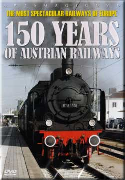 150 Years of Austrian Railways - The Most Spectacular Railways of Europe Series Misc Producers AWA198 881482319893