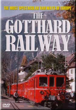 Gotthard Railway - The Most Spectacular Railways of Europe Series Train Video Misc Producers AWA199 881482319992