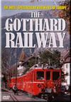 Gotthard Railway - The Most Spectacular Railways of Europe Series
