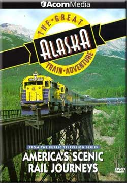 Great Scenic Rail Journeys The Great Alaska Train Adventure Train Video Misc Producers GATALASKA 054961373192