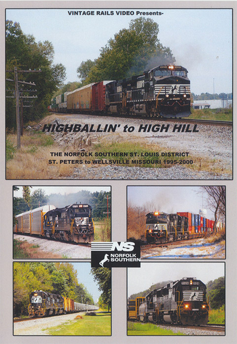 Highballin to High Hill NS St Louis District 1995-2000 DVD Train Video Misc Producers VR-HH