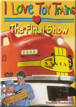 I Love Toy Trains - The Final Show Train Video TM Books and Video TM-ILTTFINAL 780484635539