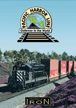 Pacific Harbor Line on DVD by Machines of Iron Train Video Machines of Iron PHLDR