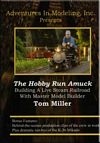 The Hobby Run Amuck - Building a Live Steam RR - Tom Miller