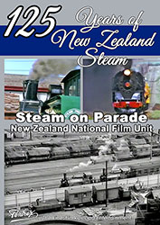 125 Years of New Zealand Steam - Steam on Parade DVD