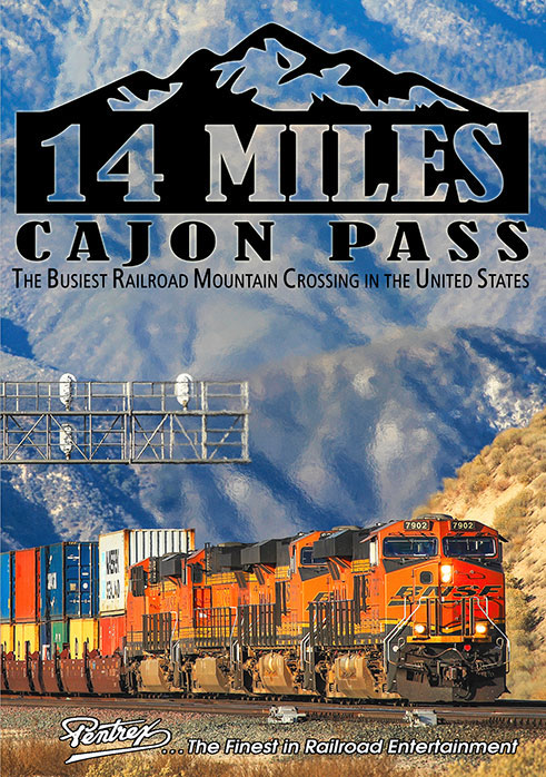14 Miles Cajon Pass The Busiest Crossing in the US DVD Pentrex 14MCP-DVD 634972962921