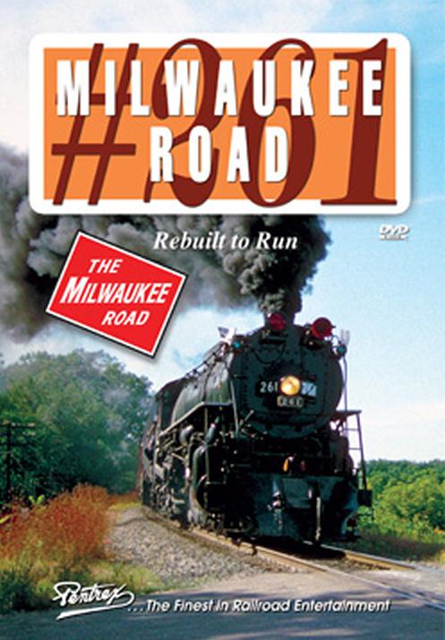 Milwaukee Road 261 Rebuilt to Run DVD Train Video Pentrex 261-DVD 748268006074