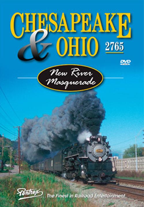 Chesapeake & Ohio 2765 - New River Masquerade DVD Train Video Pentrex 2765-DVD 748268005749