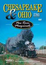 Chesapeake & Ohio 2765 - New River Masquerade DVD