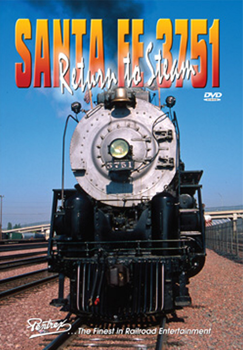 Santa Fe 3751 Return to Steam DVD Train Video Pentrex 3751-DVD 748268005862