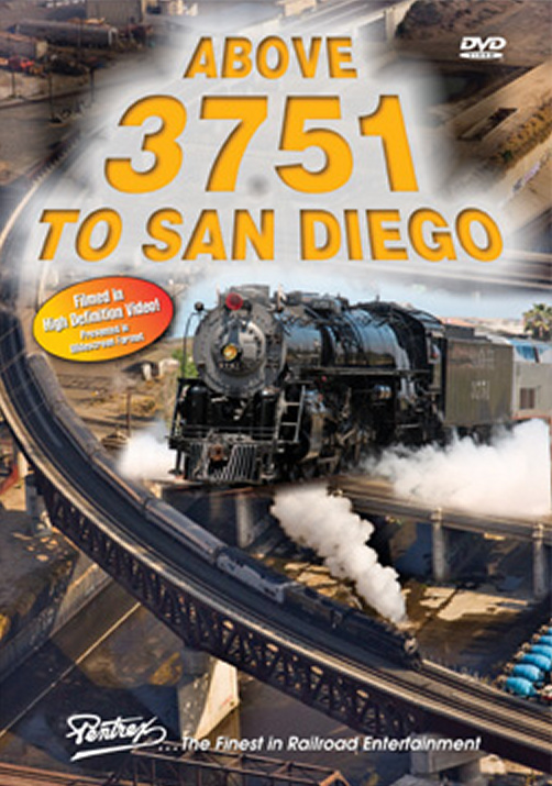 Above 3751 to San Diego DVD Train Video Pentrex A37SD-DVD 748268005305