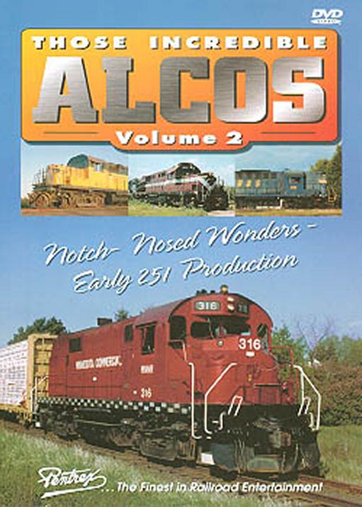 Those Incredible Alcos Vol 2 DVD Train Video Pentrex ALCO2-DVD 748268004322