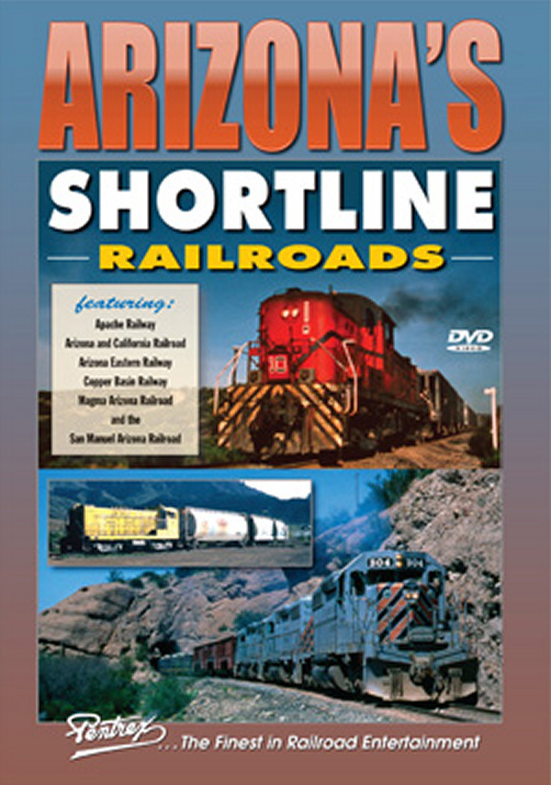 Arizonas Shortline Railroads DVD Train Video Pentrex ASHORT-DVD 748268005893