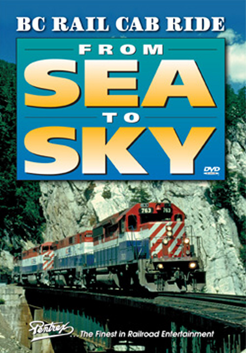 BC Rail Cab Ride From Sea to Sky DVD Train Video Pentrex BCRCAB-DVD 748268005527