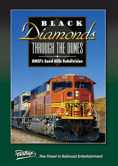 Black Diamonds Through the Dunes BNSFs Sand Hills Sub DVD Pentrex BDTD-DVD 748268006586