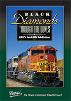 Black Diamonds Through the Dunes BNSFs Sand Hills Sub DVD