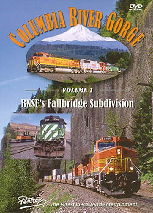 Columbia River Gorge Volume 1 DVD Train Video Pentrex BNCRG-DVD 748268004643