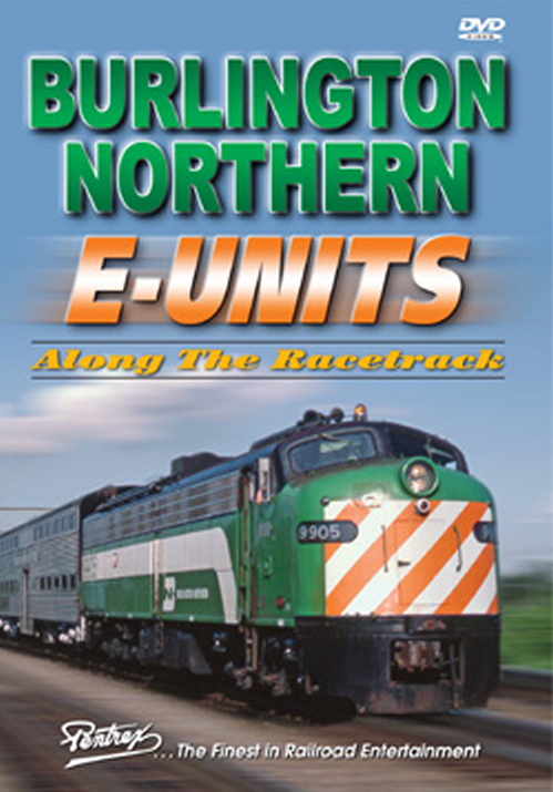 Burlington Northern E-Units DVD Train Video Pentrex BNE-DVD 748268005244