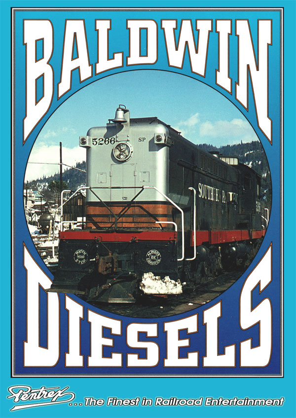 Baldwin Diesels on Four California Railroads DVD Pentrex BALD-DVD