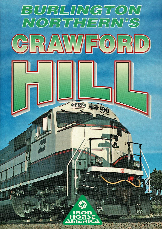 Burlington Northerns Crawford Hill DVD Pentrex BNCRAW-DVD 634972955312