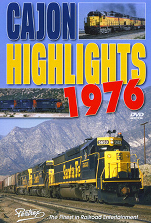 Cajon Highlights 1976 DVD Train Video Pentrex CAJON76-DVD 748268005732
