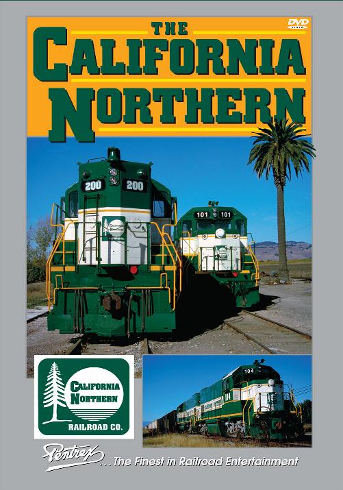 California Northern Railroad DVD Pentrex CALNOR-DVD 748268005916