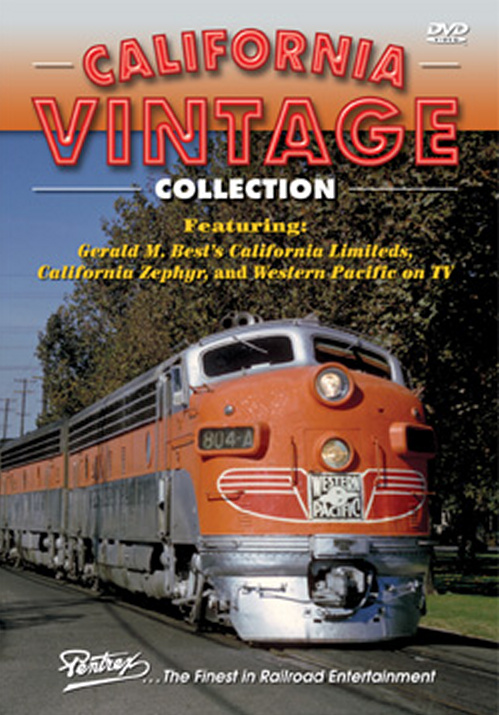 California Vintage Collection DVD Train Video Pentrex CALVNT-DVD 748268005510
