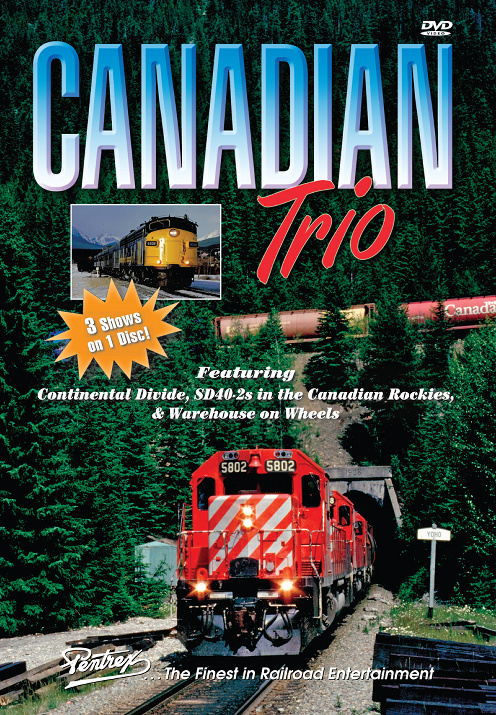Canadian Trio 3 Shows on One DVD Train Video Pentrex CAN3-DVD 748268005923