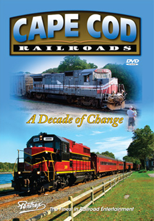 Cape Cod Railroad - A Decade of Change DVD Train Video Pentrex CAPE-DVD 748268005800
