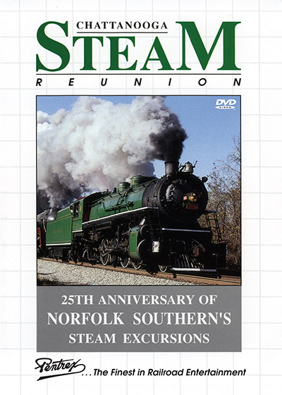 Chattanooga Steam Reunion DVD Train Video Pentrex CHAT-DVD 748268006487