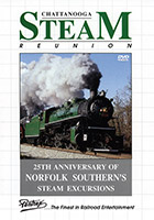 Chattanooga Steam Reunion DVD