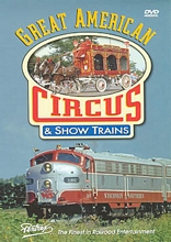 Great American Circus & Show Trains DVD