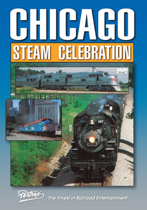 Chicago Steam Celebration 1993 NRHS Convention DVD Train Video Pentrex CSC-DVD 748268005756