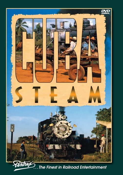 Cuba Steam DVD Train Video Pentrex CUBA-DVD 748268006425