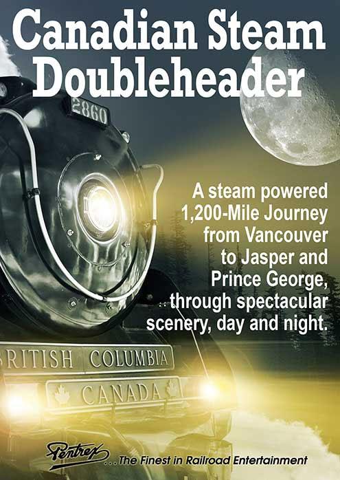 Canadian Doubleheader Steam DVD Pentrex CANSTEAM-DVD