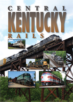 Central Kentucky Rails DVD