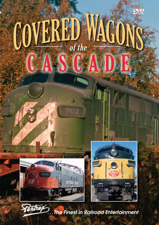 Covered Wagons of the Cascade DVD Train Video Pentrex CWC-DVD 748268006609
