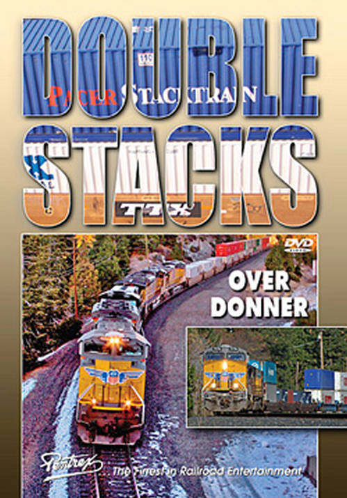 Double Stacks Over Donner Pass DVD Train Video Pentrex DSDONR-DVD 748268005787