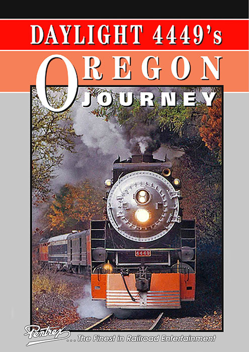 Daylight 4449s Oregon Journey DVD Pentrex 4449ORE-DVD 634972955329