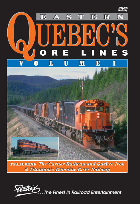 Eastern Quebecs Ore Lines Vol 1 DVD Train Video Pentrex EQOR1-DVD 748268006173